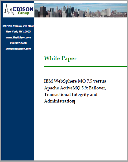 White paper: IBM WebSphere MQ 7 5 versus Apache ActiveMQ 5 9 – Why